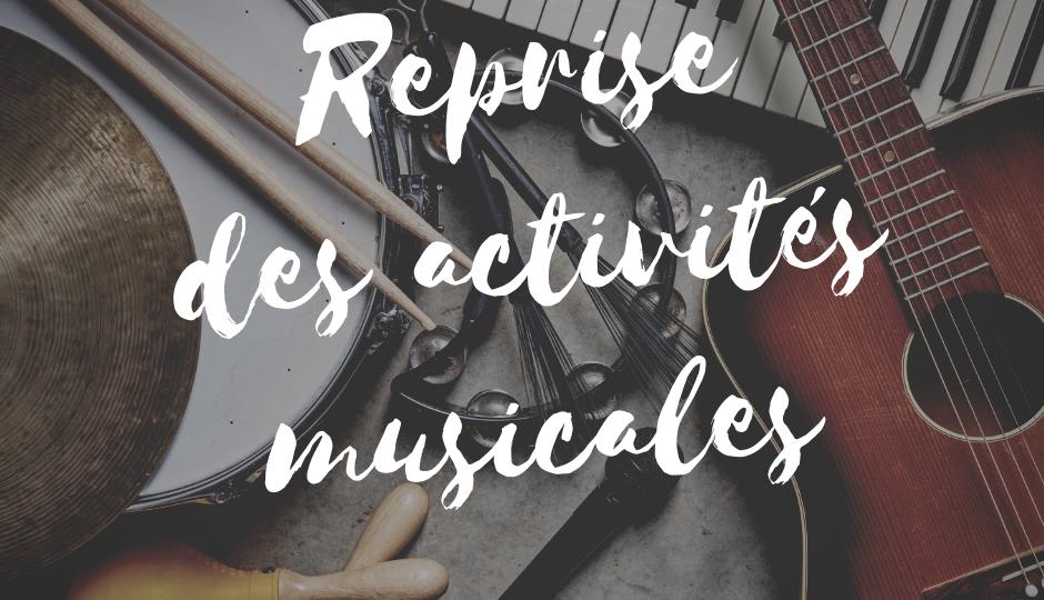 Reprise des activités musicales