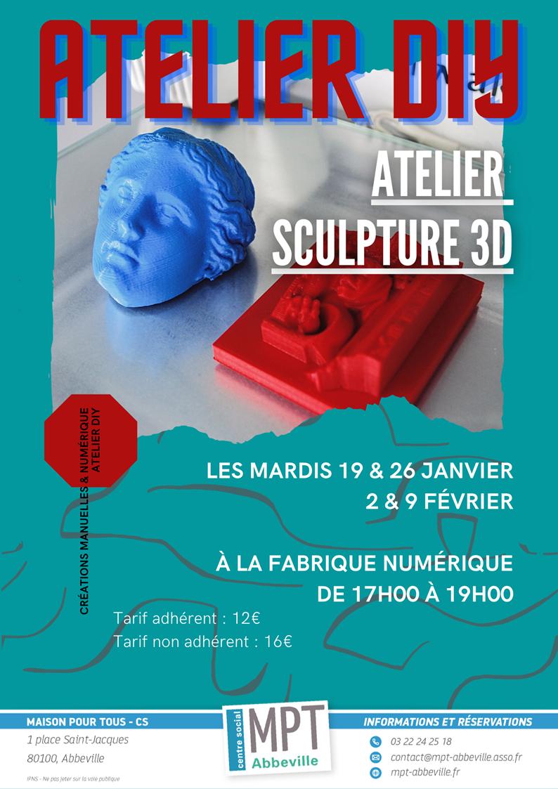 Ateliers Do It Yourself : Sculpture 3D