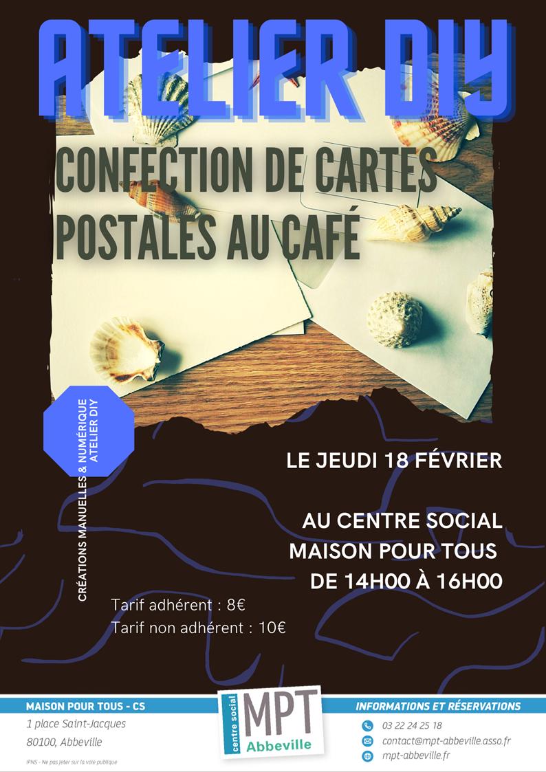 Ateliers Do It Yourself : Confection de cartes postales au café
