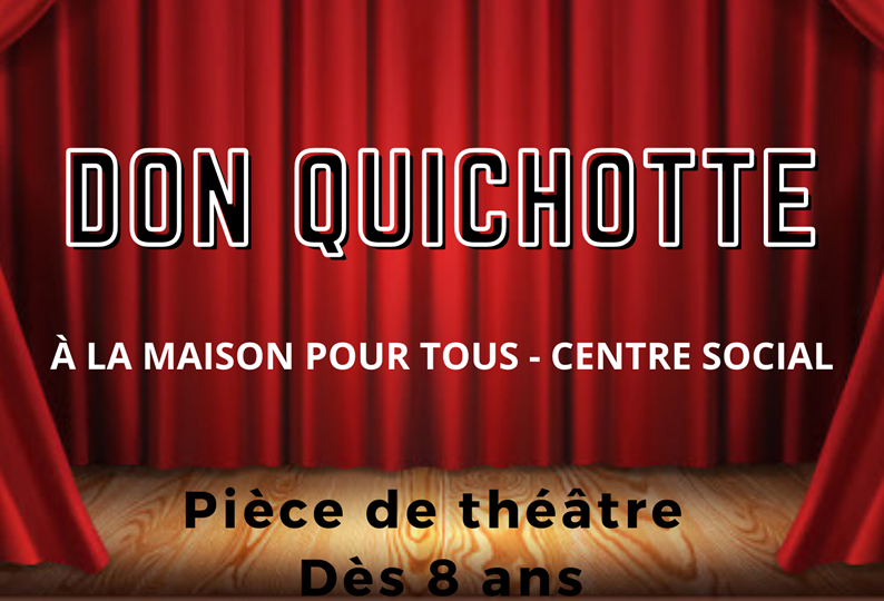Café spectacles - Don quichotte