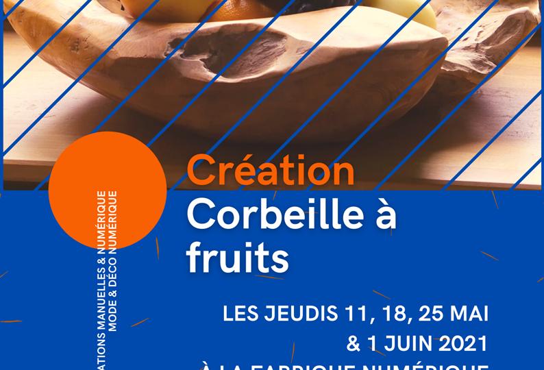 Création - Corbeille à fruits